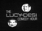 The Lucy-Desi Comedy Hour TV Show