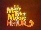 The Mary Tyler Moore Hour TV Show