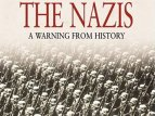 The Nazis: A Warning From History TV Show