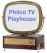 The Philco Television Playhouse TV Show