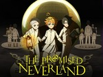 The Promised Neverland TV Show