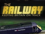 The Railway - Keeping Britain On Track (UK) TV Show