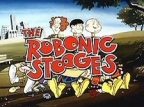 The Robonic Stooges TV Show