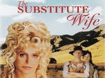 The Substitute Wife TV Show