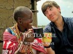 The Tea Trail with Simon Reeve (UK) TV Show