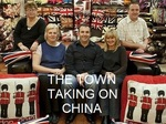 The Town Taking On China (UK) TV Show