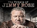 The Trials of Jimmy Rose (UK) TV Show