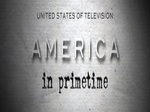 The United States of Television: America in Primetime (UK) TV Show