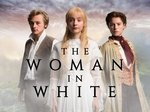 The Woman in White (UK) TV Show