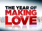 The Year Of Making Love (UK) TV Show