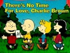 There's No Time for Love, Charlie Brown TV Show