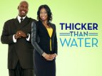 Thicker Than Water TV Show
