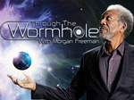 Through the Wormhole TV Show