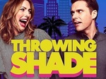 Throwing Shade TV Show