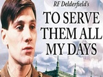 To Serve Them All My Days (UK) TV Show