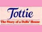 Tottie: The Story of a Dolls' House (UK) TV Show