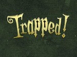 Trapped! TV Show