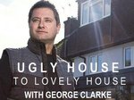 Ugly House to Lovely House with George Clarke TV Show