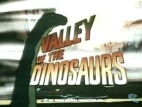 Valley of the Dinosaurs TV Show