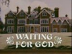 Waiting for God (UK) TV Show