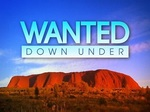 Wanted Down Under (UK) TV Show