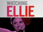 Watching Ellie