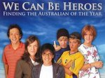 We Can Be Heroes (AU) TV Show
