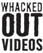 Whacked Out Videos TV Show