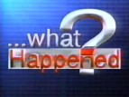 What Happened? TV Show
