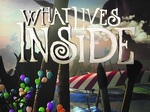 What Lives Inside TV Show