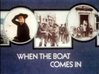 When the Boat Comes In (UK) TV Show