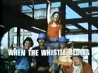 When the Whistle Blows TV Show