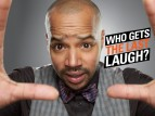 Who Gets the Last Laugh? TV Show