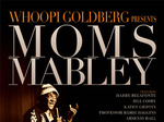 Whoopi Goldberg presents Moms Mabley TV Show
