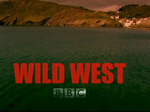 Wild West (UK) TV Show
