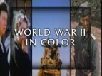 World War II: The Lost Colour Archives TV Show