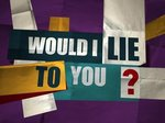 Would I Lie To You? (UK) TV Show
