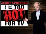 WWE Too Hot for TV TV Show