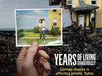 Years of Living Dangerously TV Show