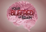 Your Bleeped Up Brain tv show photo
