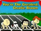 You're the Greatest, Charlie Brown TV Show