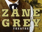 Zane Grey Theater TV Show