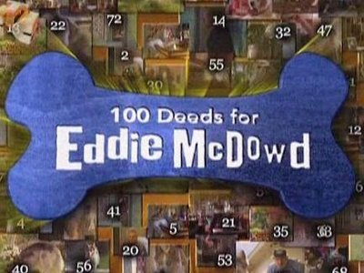 100 Deeds for Eddie McDowd tv show photo