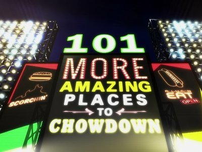101 More Amazing Places to Chowdown tv show photo