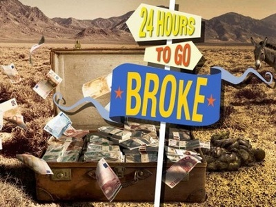 24 Hours to Go Broke (UK)