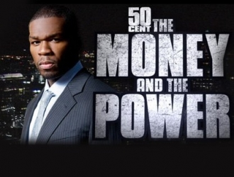 50 Cent: The Money and the Power tv show photo