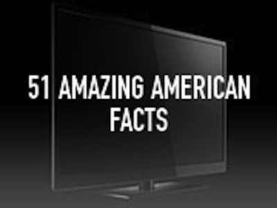 51 Amazing American Facts