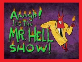 Aaagh! It's the Mr. Hell Show! (UK)