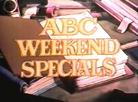 ABC Weekend Specials tv show photo