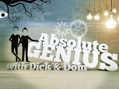 Absolute Genius With Dick And Dom (UK)